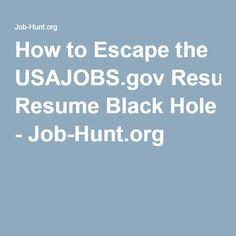 how to escape the usajobsgov resume black hole job huntorg