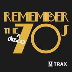 who remembers the 70s pics | Remember the 70s (3CD) | MTrax Fitness Music