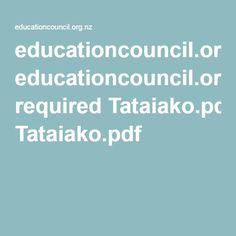 educationcouncil.org.nz required Tataiako.pdf