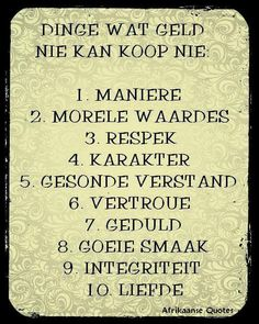 wat geld nie kan koop nie Er 5, Afrikaanse Quotes, Funny Quotes, Life Quotes, Sweet Quotes, Sweet Sayings, Special Words, Love Words, Morning Quotes