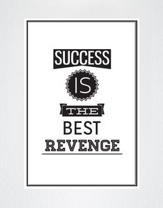 """Success is the Best Revenge"" Quote Poster (Peel and Stick Poster)"