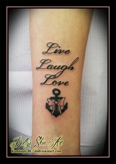 2600eca135fb9 live laugh love script font lettering black anchor pink bow forearm motto tattoo  kamloops tattoo dolly's