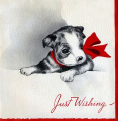 Just Wishing--Vintage Puppy Christmas Greeting Card