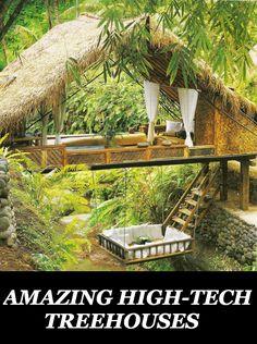 Amazing High-Tech Treehouses
