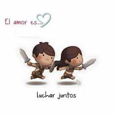 El amor es...luchar juntos