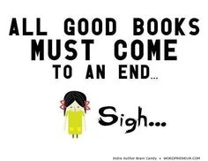 All good books must come to an end.