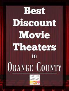 Best discount movie theaters in Orange County - LatinaMomsOC.com