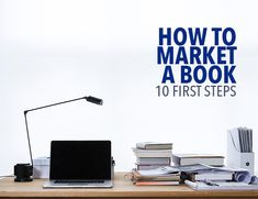 You spend months, maybe even years writing, editing, then rewriting your book until it's a masterpiece (or at least finished). How do you turn all that hard work into sales? Here are the first 10 steps when it comes to how to market a book.