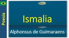 Poetry (EN) - Poesia (PT) - Poesía (ES) - Poésie (FR): Alphonsus de Guimaraens - Ismalia
