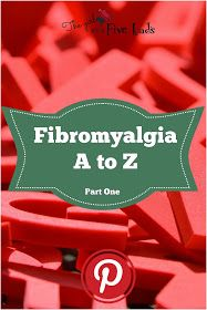 The girl with the five lads : #Fibromyalgia A to Z part 1