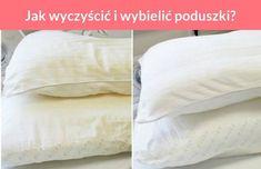 Jak wyczyścić i wybielić poduszki? Pillow Case Crafts, Homekeeping, Diy Cleaners, Home Hacks, Cleaning Hacks, Bed Pillows, Diy And Crafts, Sims 4, Organizing