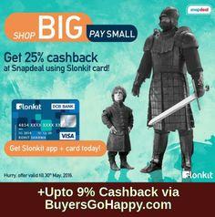 Get 25% cashback at #Snapdeal using Slonkit card! +Upto 9% Cashback via #BuyersGoHappy.com https://goo.gl/x7BcuZ