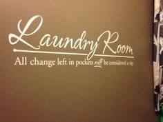 """Vinyl Wall Decal """"Laundry Room..."""" approx. 36"""" x 12"""""""