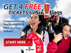 Get 4 FREE!   Tickets to Six Flags~