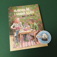 Home Made Comics  Seal of Approval #088 February 23, 2015 Hundra år i samma klass av Mats Källblad utgiven av Galago 2014.