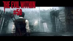 The Evil Within [PS4] #50 - Alles geht den Bach runter