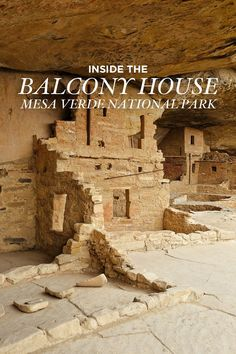 Inside the Balcony House - Ancient cliff dwellings built by Ancestral Puebloans // :