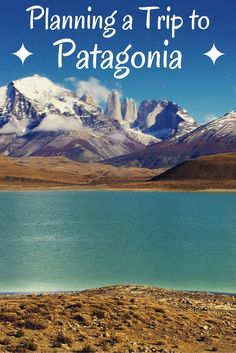 Planning a Trip to Patagonia #2