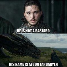 His name is Aegon Targaryen. He's never been a bastard. He's the heir to the Iron Throne. #gameofthrones