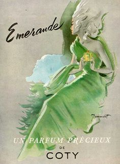Vintage Emeraude by Coty Perfume Ad Ahh, yes, that makes me vintage...