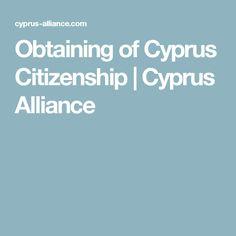 Obtaining of Cyprus Citizenship | Cyprus Alliance