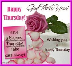 Happy Thursday. God bless you.