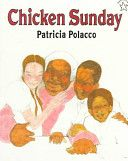 Chicken Sunday for March/generosity (preK or older??) To thank Miss Eula for her wonderful Sunday chicken dinners, three children sell decorated eggs to buy her a beautiful Easter hat.