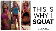This is Why I Squat | rebelDIETITIAN.US