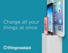 Fantastic Indiegogo project for a fantastic idea: thingCHARGER chargers all your things at once, without sacrificing powerpoint spaces. Indiana Pacers, Gadgets And Gizmos, Cool Gadgets, Alternative Power Sources, Minimalist Phone, Blue Matter, Smartphone, Take My Money, Iphone Charger
