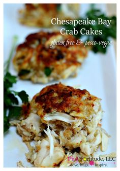 Growing up, crab cakes were the ultimate treat.  But they HAD to be Chesapeake…