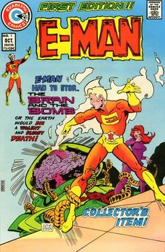 """E-Man is an energy being who came to Earth and took human form (note his insignia). His Mary Jane girl is Nova Kane, dental student by day, exotic dancer by night. Art by Joe Staton (recent """"Dick Tracy""""), brilliant scripting by Nicola Cuti."""