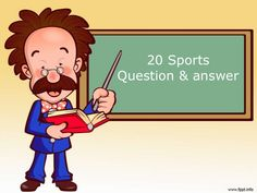 20 Sports Question & answer