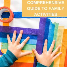 Comprehensive Guide for Family Activities at Home — the Workspace for Children