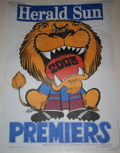 Weg Premiers Poster 2003 Brisbane Lions Australian Football, Brisbane, Lions, Finals, Daddy, Cartoons, Posters, Club, Sports