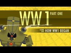 How World War I Started: Crash Course World History 209 History Classroom, History Education, Teaching History, Teaching Jobs, Student Teaching, Crash Course World History, World War One, Modern World History, Us History