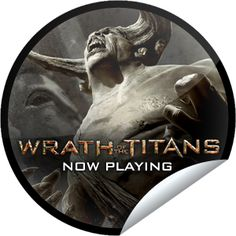 Wrath of the Titans Opening Weekend  Sticker for Wrath Of The Titans -   Prepare for the oblivion when the Titans break free. You're about to find out if Perseus is able to defeat the raging Titans and save mankind. Thank you for seeing Wrath of the Titans in theaters during opening weekend. Share this one proudly. It's from our friends at Warner Bros Pictures.