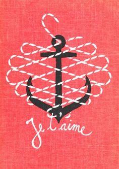 """""""Je t'aime,"""" lettering & illustration by Romanian artist Andrei D. (idea: anchor with rope around in heart) Tattoo Ancora, I Love You, My Love, Oui Oui, Illustrations, Grafik Design, Graphic Design Illustration, Sailor Illustration, Anchor Illustration"""