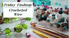 Friday Findings-Crocheted Wire