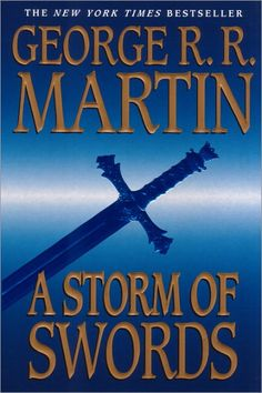 George R.R. Martin 3rd Book. A Storm of Swords