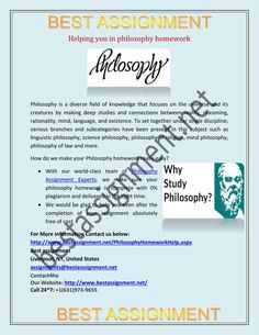 The basic structure of philosophy includes important facts and concepts of the universe and the ways to critically analyze the theories.  Philosophy as a subject has many branches and is considered a complex subject. We will provide the best philosophy homework help.