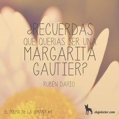 El Poema de la Semana #4: Margarita (Rubén Darío) http://www.elojolector.com/2011/02/17/el-poema-de-la-semana-margarita-de-ruben-dario/