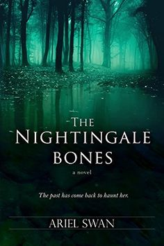 The Nightingale Bones by Ariel Swan, http://www.amazon.com/dp/B00N42WTNC/ref=cm_sw_r_pi_dp_6Kxyub01CWFSF