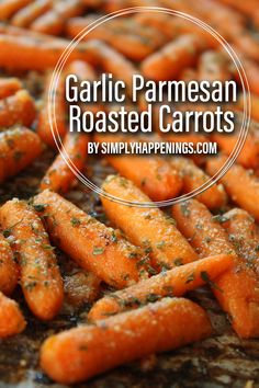 Carrots roasted in garlic butter, topped with Parmesan cheese and parsley. It's the perfect side dish for everyday dinner, holidays, or even during the summer if you have fresh carrots from your garden! Carrot Recipes, Vegetable Recipes, Vegetarian Recipes, Cooking Recipes, Healthy Recipes, Easter Recipes, Vegetable Sides, Vegetable Side Dishes, Dinner Dishes