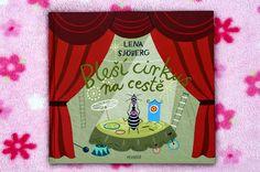 mimi malá knihomilka: Lena Sjöberg: Bleší cirkus na cestě