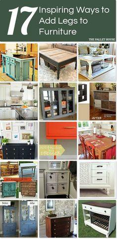 17 inspiring ways to add legs to furniture http://www.hometalk.com/l/56u