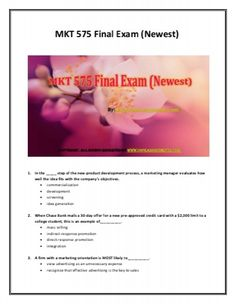 Get started with MKT 575 Final Exam New Assignments and learn usefull business insight.