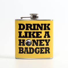 Drink Like A Honey Badger Flask mustard