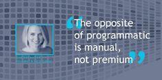 Programmatic and manual