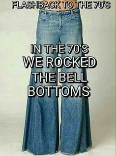 My BFF in early and I bought these huge bell bottoms. Almost looked like a skirt. Loved them.