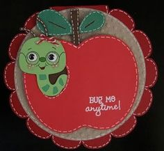 Create a Critter: Apple, worm  Wild Card: Scalloped card base  Cricut Classic Font: Circle